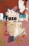 Fuse - Marc McKee