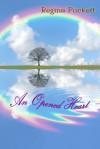 An Opened Heart - Regina Puckett