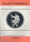 Plato: Symposium - Plato, C.J. Rowe