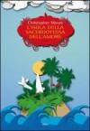 L'isola della sacerdotessa dell'amore - Christopher Moore, Luca Fusari