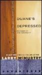 Duane's Depressed - Larry McMurtry, Joe Barrett