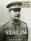 Stalin: A Very Brief History - Mark Black