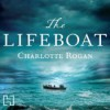 The Lifeboat (Audio) - Charlotte Rogan, Rebecca Gibel