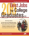 200 Best Jobs for College Graduates - Laurence Shatkin, Michael Farr