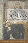 Reading Romans with St Thomas Aquinas - Matthew Levering, Michael Dauphinais