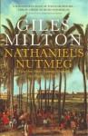Nathaniel's Nutmeg - Giles Milton