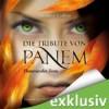 Flammender Zorn (Die Tribute von Panem, #3) - Maria Koschny, Sylke Hachmeister, Peter Klöss, Suzanne Collins