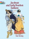 Jacobean and Early Bourbon Fashions - Tom Tierney