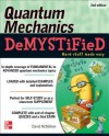 Quantum Mechanics Demystified, 2nd Edition - David McMahon
