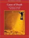 Cause of Death (Kay Scarpetta Series #7) - C.J. Critt, Patricia Cornwell