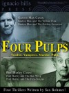Four Pulps: A Gaston Max Paul/Harley Collection (Four thrilling novels in one volume!) - Sax Rohmer