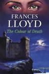 The Colour of Death - Frances Lloyd