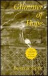 Glimmer Of Hope - Francois Sigrist, A.D. Miller