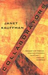 Collaborators - Janet Kauffman
