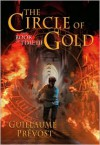 The Circle Of Gold - Guillaume Prévost, Guillaume Prévost
