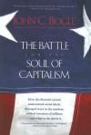 The Battle for the Soul of Capitalism - John C. Bogle