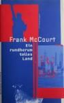 Ein Rundherum Tolles Land: Erinnerungen - Frank McCourt