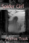 Spider Girl - Andrea Trask