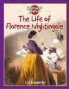The Life Of Florence Nightingale (Beginning History) - Liz Gogerly