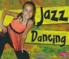 Jazz Dancing - Kathryn Clay, Gail Saunders-Smith