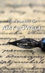 Amy Lowell, The Poetry Of - Amy Lowell
