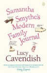 Samantha Smythe's Modern Family Journal - Lucy Cavendish (British)