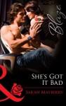 She's Got It Bad (Mills & Boon Blaze) - Sarah Mayberry