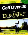 Golf Over 40 for Dummies - Kelly Blackburn, Steve Eubanks