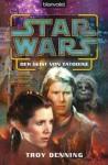 Star Wars Der Geist Von Tatooine - Troy Denning, Andreas Kasprzak