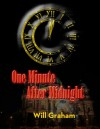 One Minute After Midnight [short story] - Will Graham