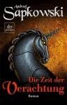 Die Zeit der Verachtung (Hexer, #2) - Erik Simon, Andrzej Sapkowski