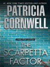 The Scarpetta Factor - Patricia Cornwell