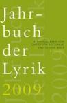 Jahrbuch Der Lyrik 2009 - Christoph Buchwald, Uljana Wolf
