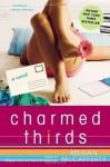 Charmed Thirds: A Jessica Darling Novel - Megan McCafferty