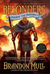 Chasing the Prophecy (Beyonders) - Brandon Mull