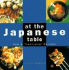 At the Japanese Table - Lesley Downer