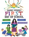 Sammy Spider's First Day of School (Sammy Spider's First Books) - Sylvia A. Rouss, Katherine Janus Kahn
