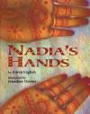 Nadia's Hands - Karen English, Jonathan Weiner