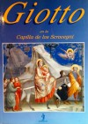 Giotto en la capilla de los Scrovegni - VVAA