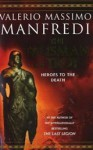 The Talisman Of Troy - Valerio Massimo Manfredi