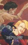 Suburban Zombie High (Volume 1) - Jeremy Flagg