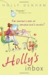 Holly's Inbox by Denham, Holly (2009) Paperback - Holly Denham