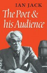 The Poet and His Audience - Ian Jack