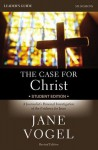 The Case for Christ/The Case for Faith Student Edition Leader's Guide: A Journalist's Personal Investigation of the Evidence for Jesus - Jane Vogel