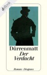 Der Verdacht (German Edition) - Friedrich Dürrenmatt