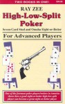 High-Low-Split Poker, Seven-Card Stud and Omaha Eight-Or-Better for Advanced Players - Mason Malmuth, Lynne Loomis