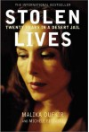 Stolen Lives: Twenty Years in a Desert Jail - Malika Oufkir, Michèle Fitoussi, Ros Schwartz