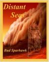 Distant Seas - Bud Sparhawk