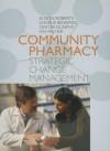 Community Pharmacy: Strategic Change Management - Alison Roberts, Dexter C. Dunphy
