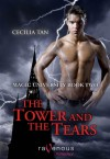 The Tower and the Tears (Magic University Series #2) - Cecilia Tan
